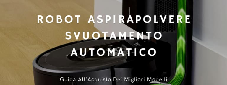 """Immagine di un robot aspirapolvere iRobot i7+ che svuota in automatico il serbatoio della polvere con scritta in sovrimpressione """"Robot aspirapolvere svuotamento automatico"""""""