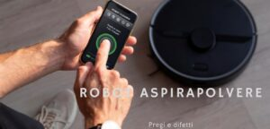 Read more about the article Robot alla riscossa: Pro e contro degli aspirapolvere robot